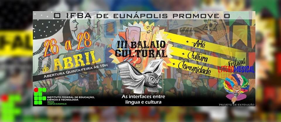 3ª Edição do Balaio Cultural arte e cultura para a comunidade de Eunápolis 1