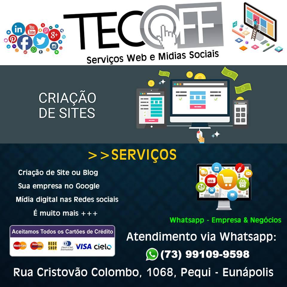 A TECOFF INFORMÁTICA traz uma grande novidade para você e sua empresa! Estamos prestando serviços Web & Mídias Sociais. Isso mesmo! 34