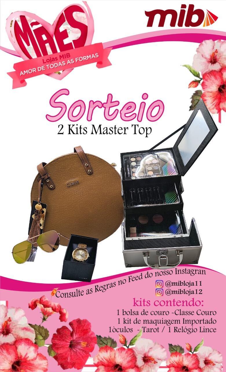 Mães Lojas Mib Amor de Todas as Formas  - Sorteio 2 Kits Master Top 1