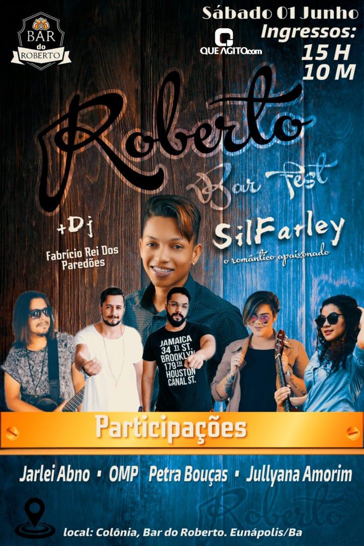 Eunápolis: Neste sábado tem Roberto Bar Fest na Colônia 1