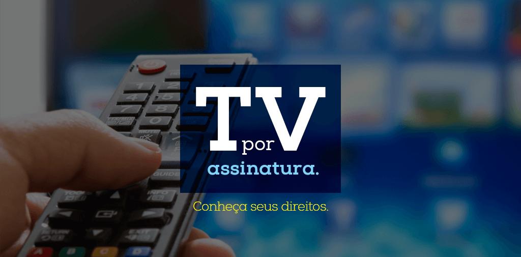 TV por assinatura poderá ser cancelada pela internet 1