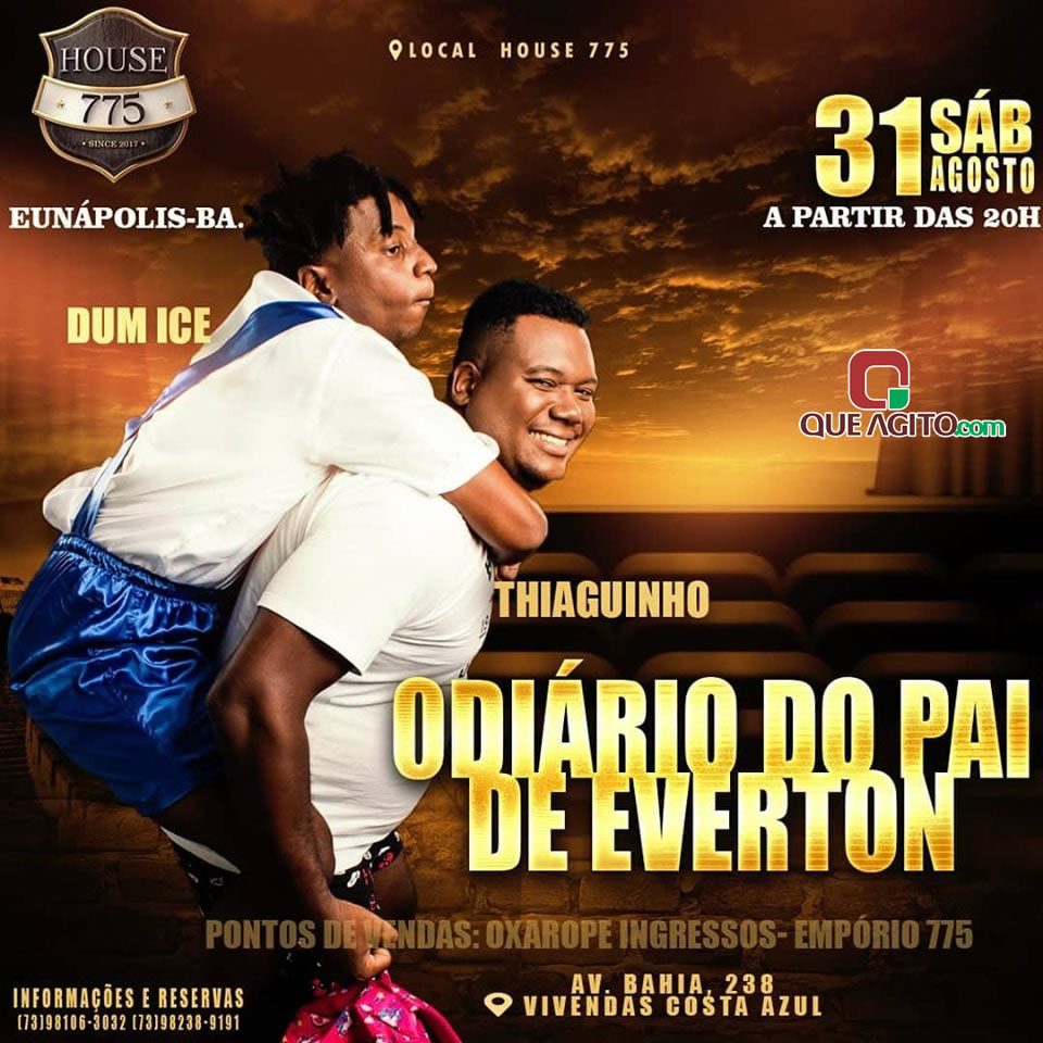 ODIÁRIO DO PAI DE EVERTON - HOUSE 775 - EUNÁPOLIS 1