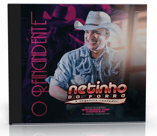 Baixe novo CD Netinho do Forró - O Reincidente 2019 27