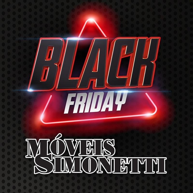 EUNÁPOLIS: BLACK FRIDAY Moveis Simonetti com OFERTAS IMPERDIVEIS e descontos DE VERDADE. SO NESTA SEXTA 29/11. 1