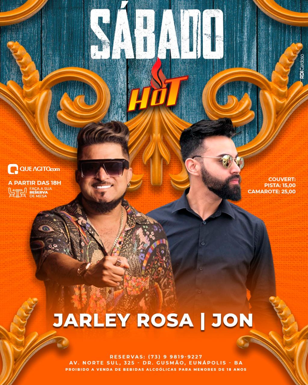 Sábado na Hot com Jarley Rosa e Jon - Eunápolis-BA 16