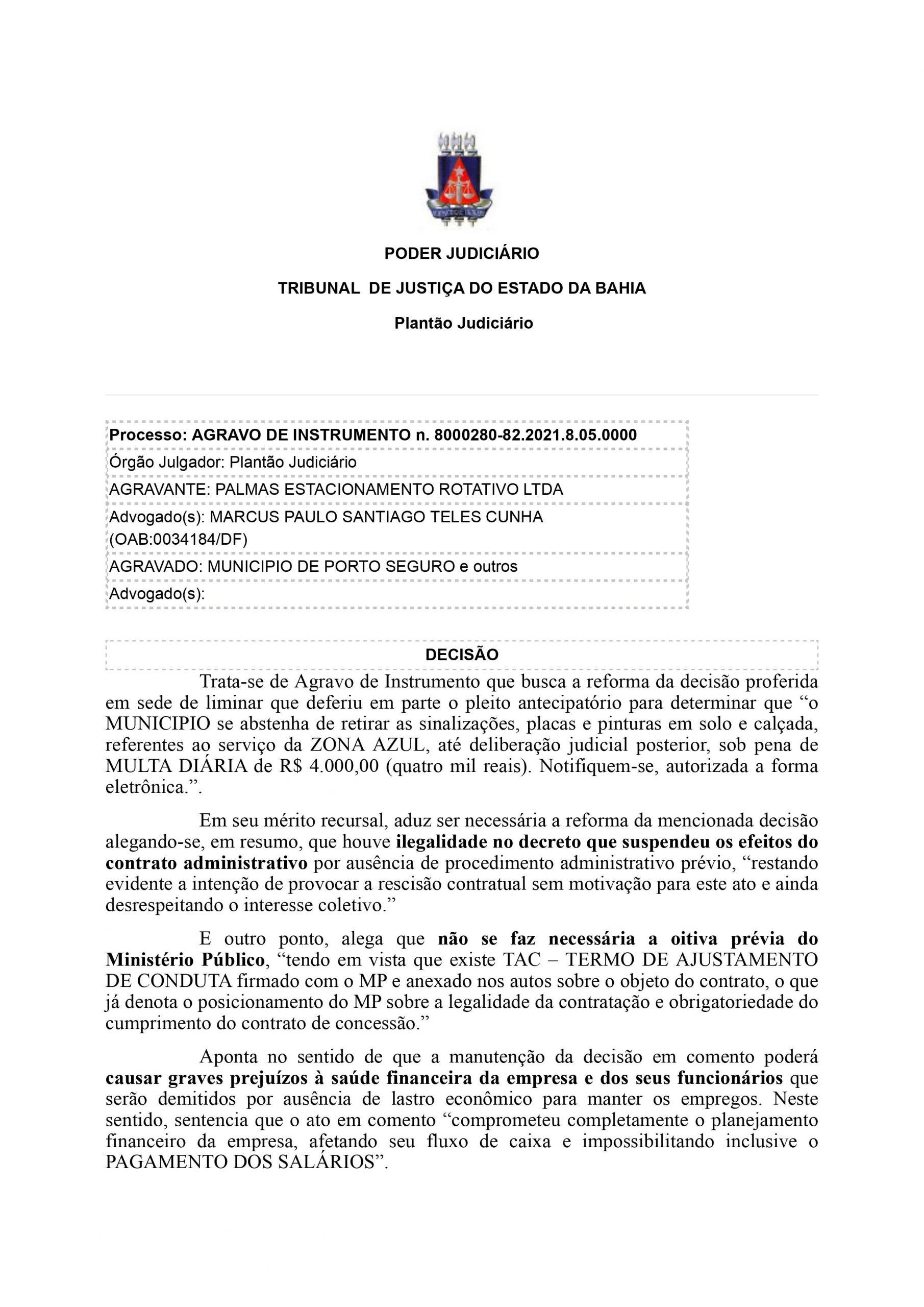 Tribunal de justiça faz voltar a Zona azul em Porto Seguro. A Prefeitura irá recorrer da decisão! 21