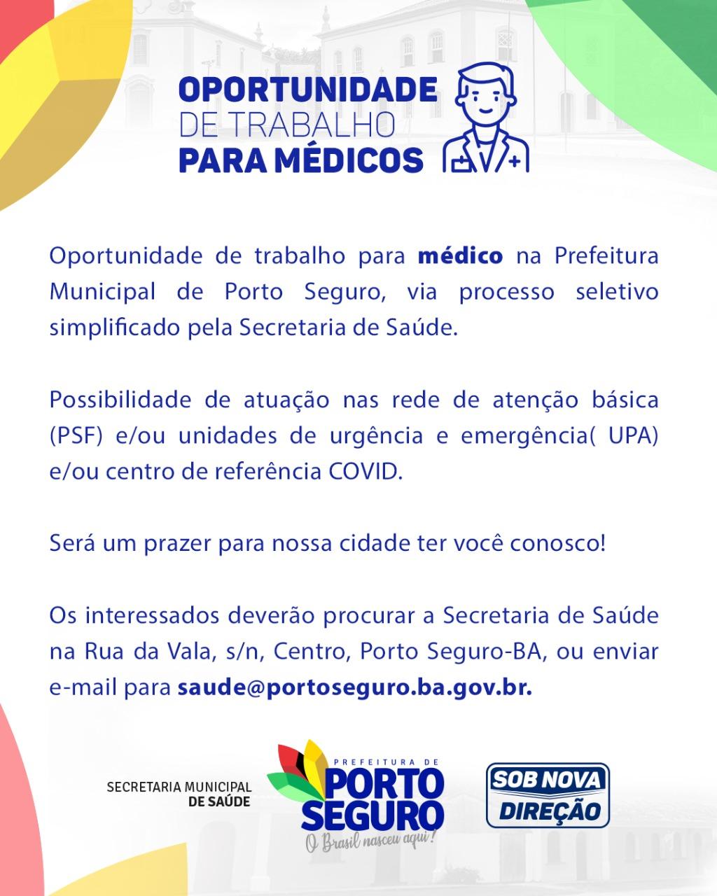 Oportunidade de trabalho para médicos processo seletivo simplificado pela secretaria de Saúde de Porto Seguro. 18
