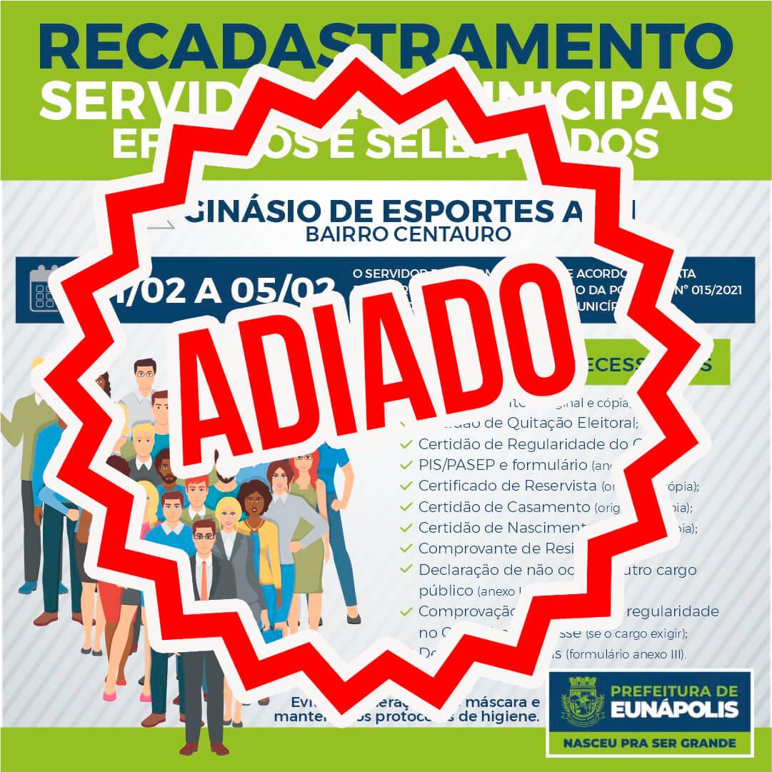 Prefeitura de Eunápolis adia recadastramento dos servidores públicos municipais. 18