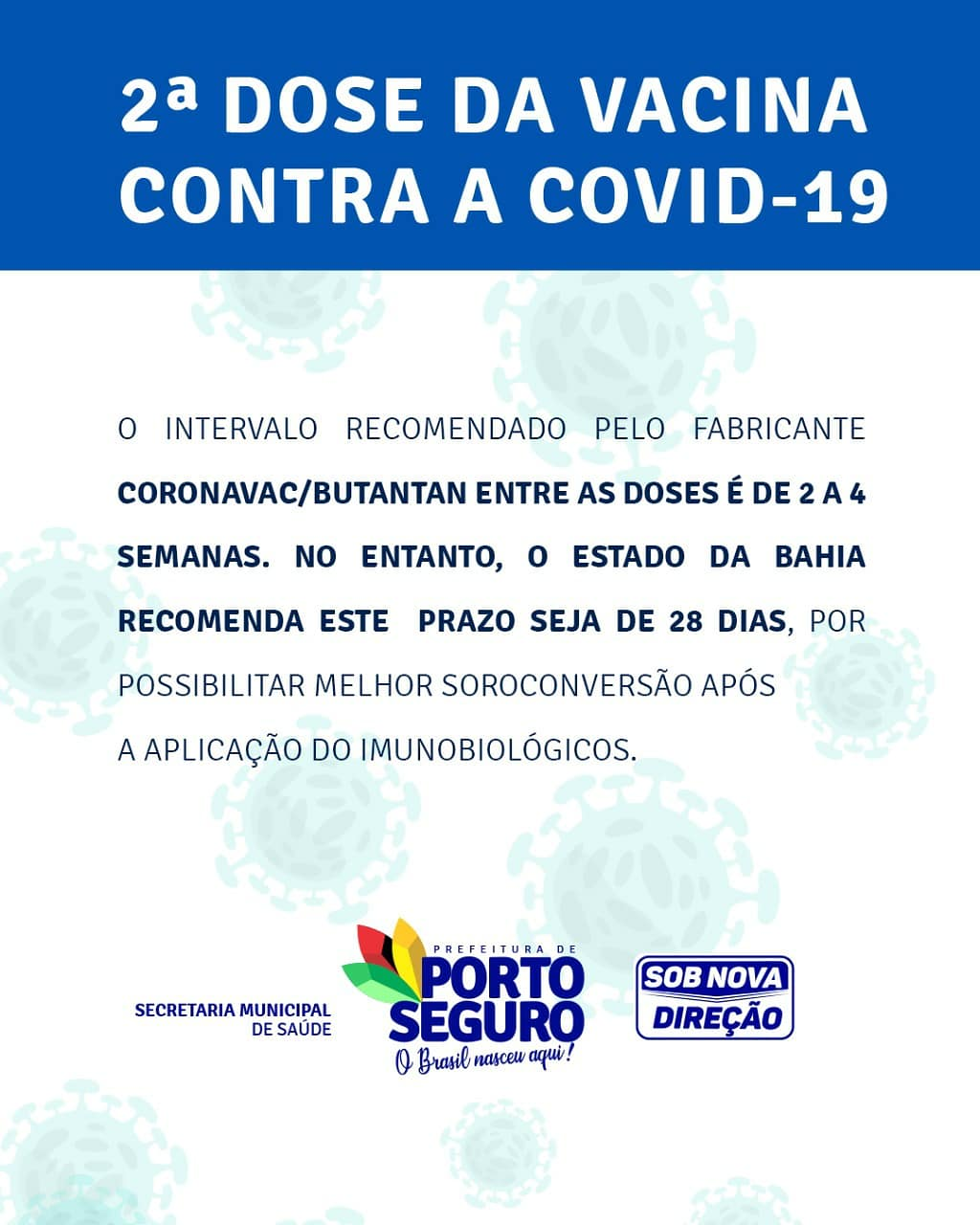 A prefeitura de Porto Seguro, por meio da Secretaria Municipal de Saúde informa que a 2ª dose da vacina contra a COVID-19 já está disponível para os Profissionais de Saúde que receberam a 1ª dose da vacina 27