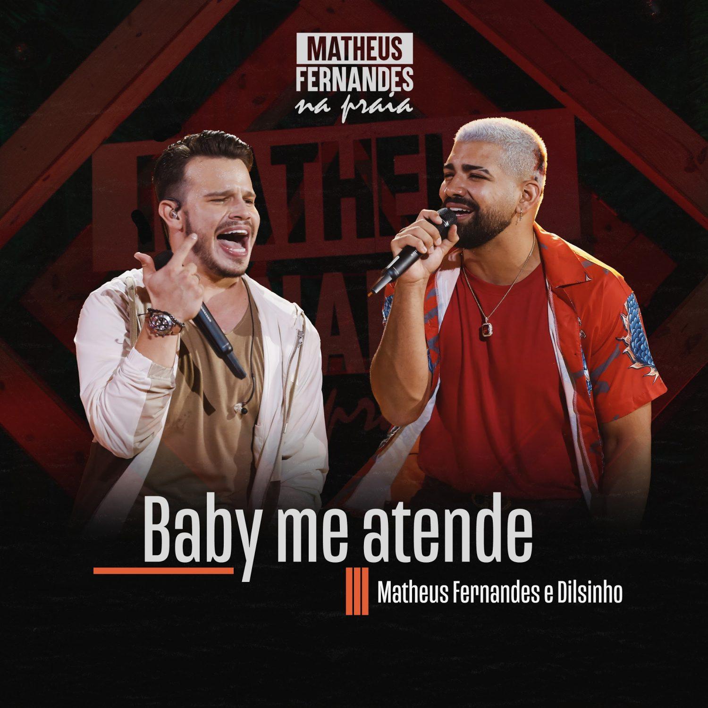 """Matheus Fernandes e Dilsinho lançam """"Baby Me Atende"""" 18"""