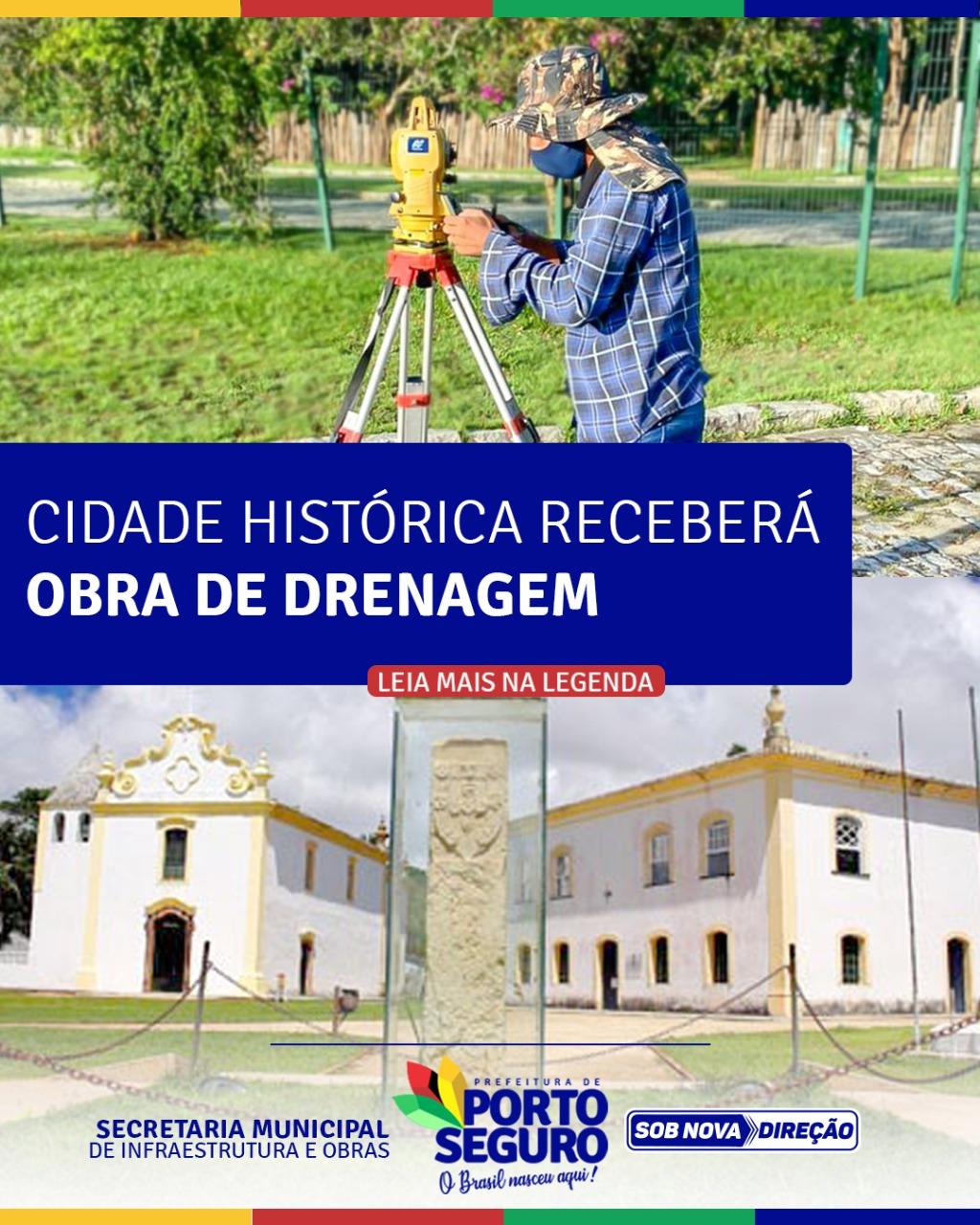 Porto Seguro: Cidade Histórica Receberá Obra de Drenagem 18