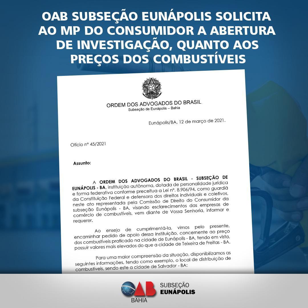 OAB solicita abertura de investigação, quanto aos preços dos combustíveis em Eunápolis 21