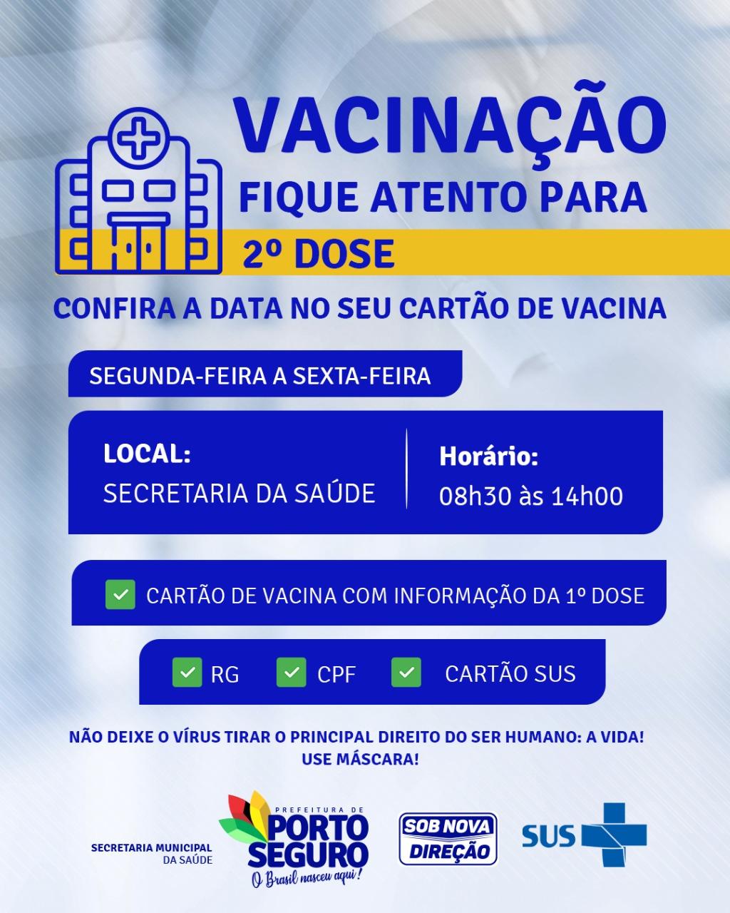 NÃO DÊ BOBEIRA: VACINAR É PRECISO! Vacinar: esta é a palavra de ordem em Porto Seguro! 18