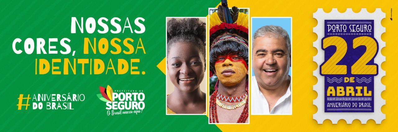 """Prefeitura de Porto Seguro lança o projeto """"22 de Abril – Aniversário do Brasil"""" 30"""