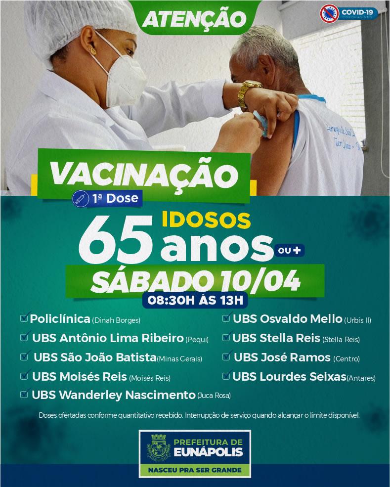 Sábado, dia 10, tem vacinação de idosos acima de 65 anos, em Eunápolis 18