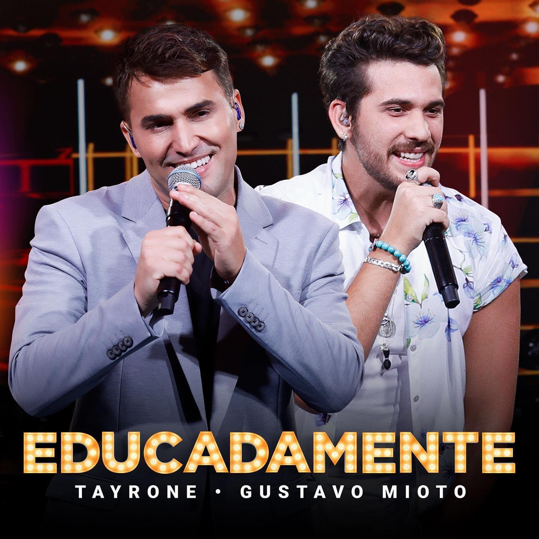 """Tayrone apresenta """"Educadamente"""", com a participação de Gustavo Mioto 18"""