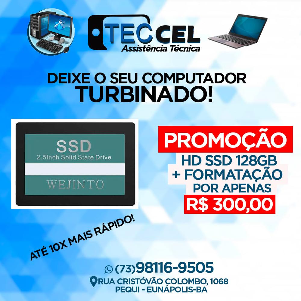 PROMOÇÃO: HD SSD 128GB+FORMATAÇÃO POR APENAS R$300,00– TECCEL INFORMÁTICA 20