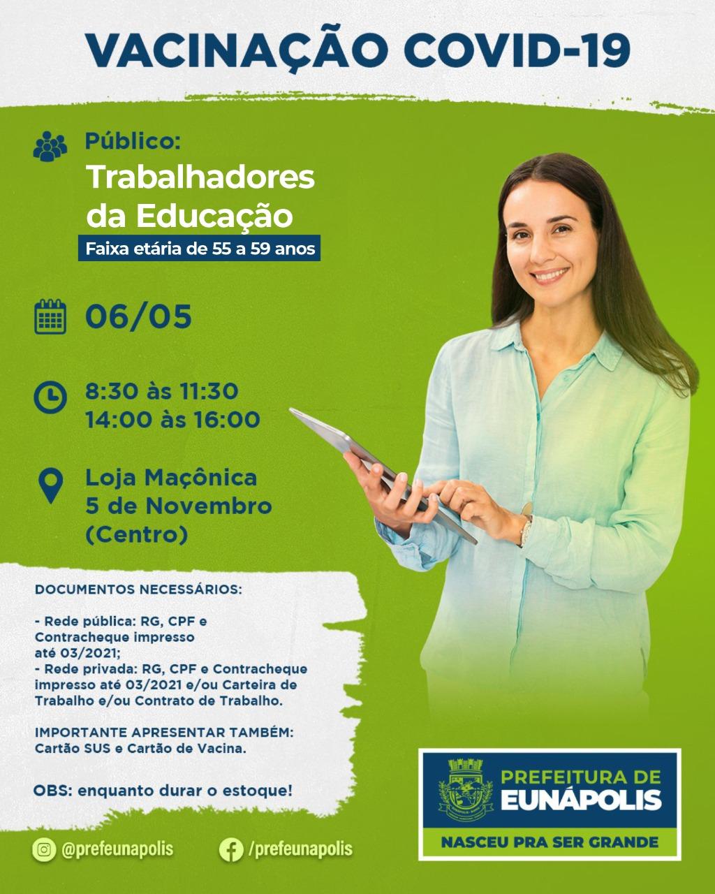 Eunápolis inicia nesta quinta-feira (06), vacinação contra Covid-19 em Profissionais da educação, acima de 55 anos. 18