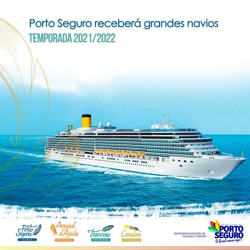 NOVIDADE: O tão aguardado verão 2021/2022 terá a volta dos grandes cruzeiros em Porto Seguro, um dos destinos turísticos mais desejados do Brasil! 18
