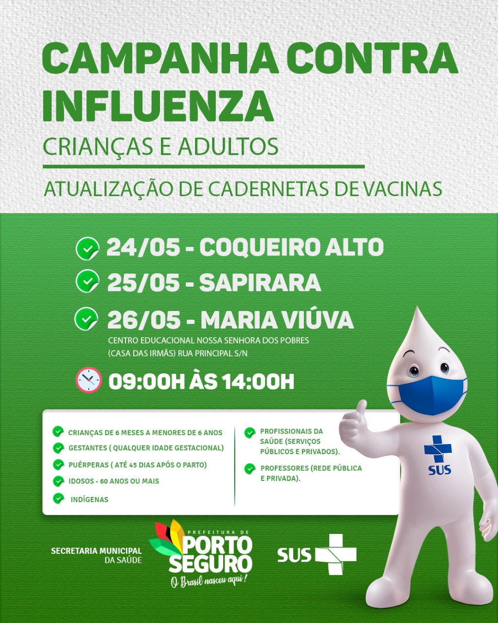 Vacina contra Influenza na Terra Mãe do Brasil 18