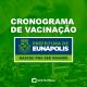 Eunápolis: Secretaria de Saúde informa o cronograma da semana de vacinação contra à Covid-19 25