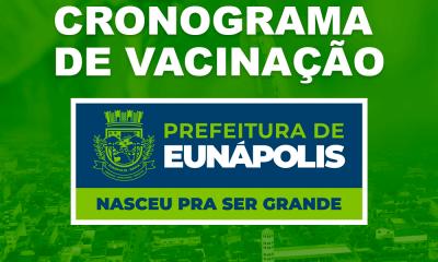 Eunápolis: Cronograma de vacinação contra à Covid-19 - Nos dias 22 e 23/06 36