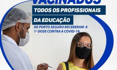 Porto Seguro: 100% dos profissionais da educação estão vacinados 31