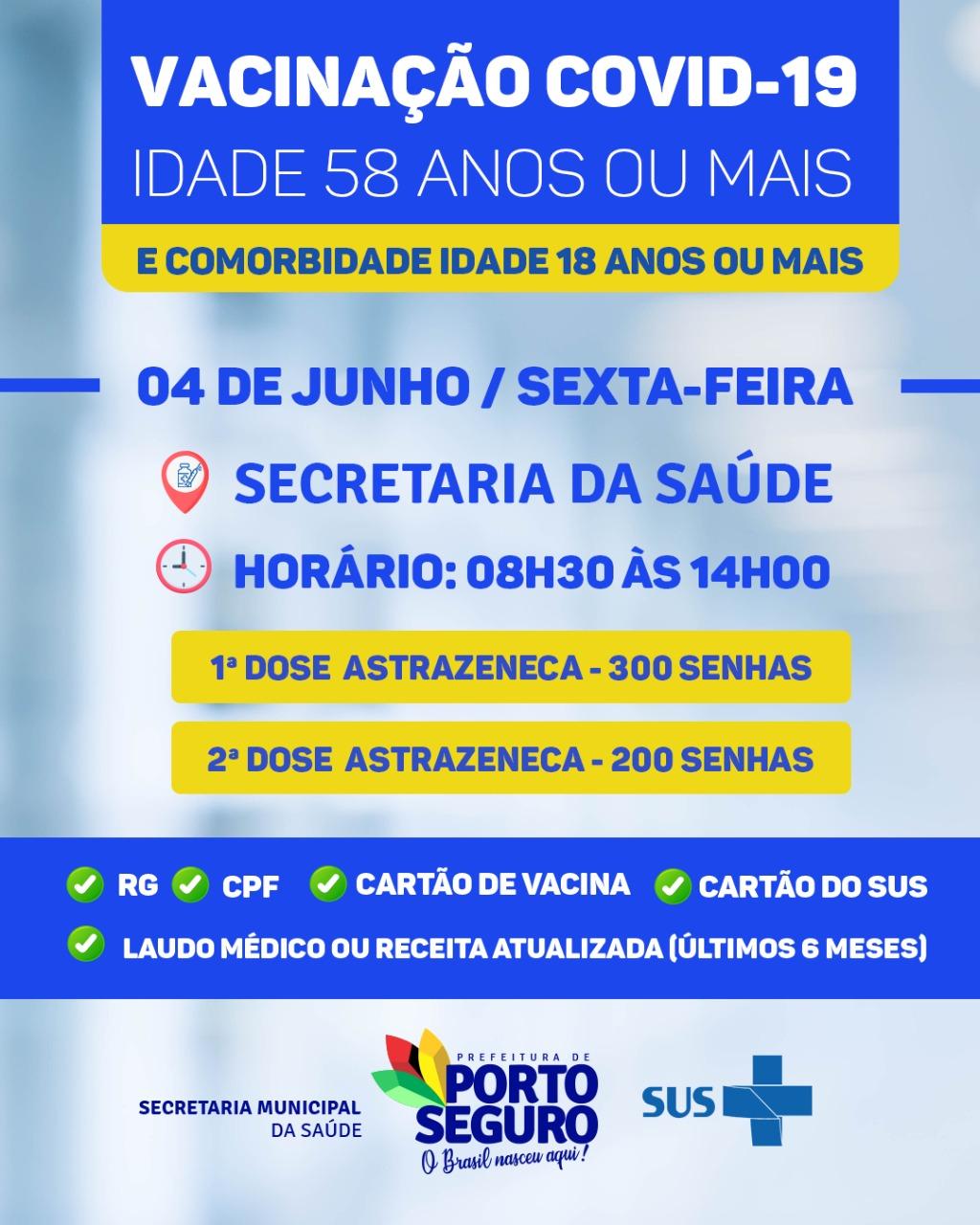 Porto Seguro: VACINAÇÃO CONTRA A COVID-19 (59 anos ou+/Comorbidade 18 anos ou+) 18