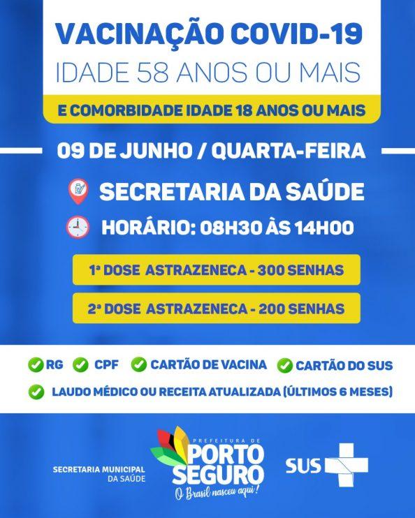 Porto Seguro: VACINAÇÃO CONTRA A COVID-19 - 58 anos ou mais e Comorbidades na faixa etária de 18 anos ou mais. 18