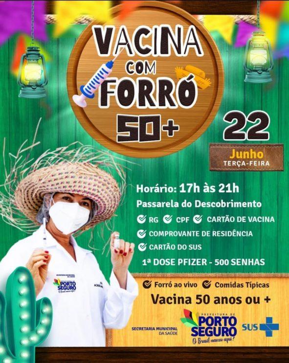 Porto Seguro: VACINA COM FORRÓ 50 ANOS OU MAIS! 20