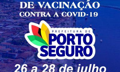 Vacina Porto Seguro contra Covid-19; cronograma de vacinação de 26 a 28 de julho 39