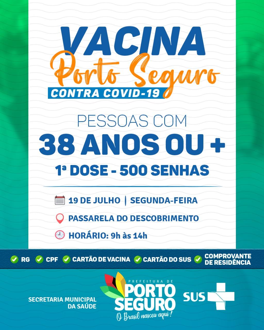 Vacina Porto Seguro contra Covid-19; cronograma de vacinação de 19 a 20 de julho 20