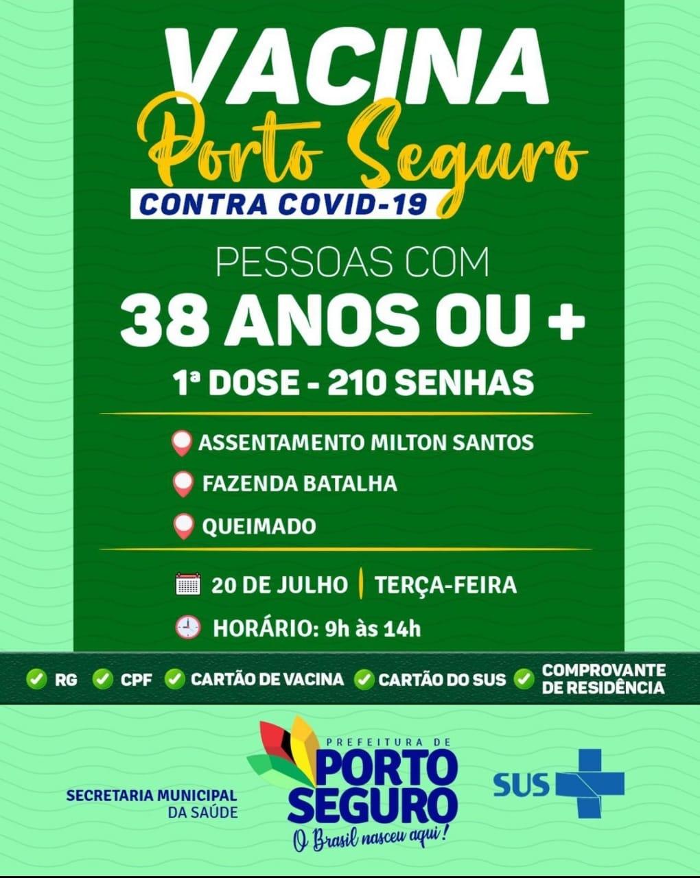Vacina Porto Seguro contra Covid-19; cronograma de vacinação de 19 a 20 de julho 21