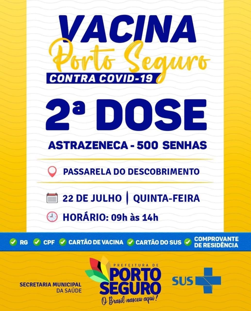 Vacina Porto Seguro contra Covid-19; cronograma de vacinação de 21 a 22 de julho 24