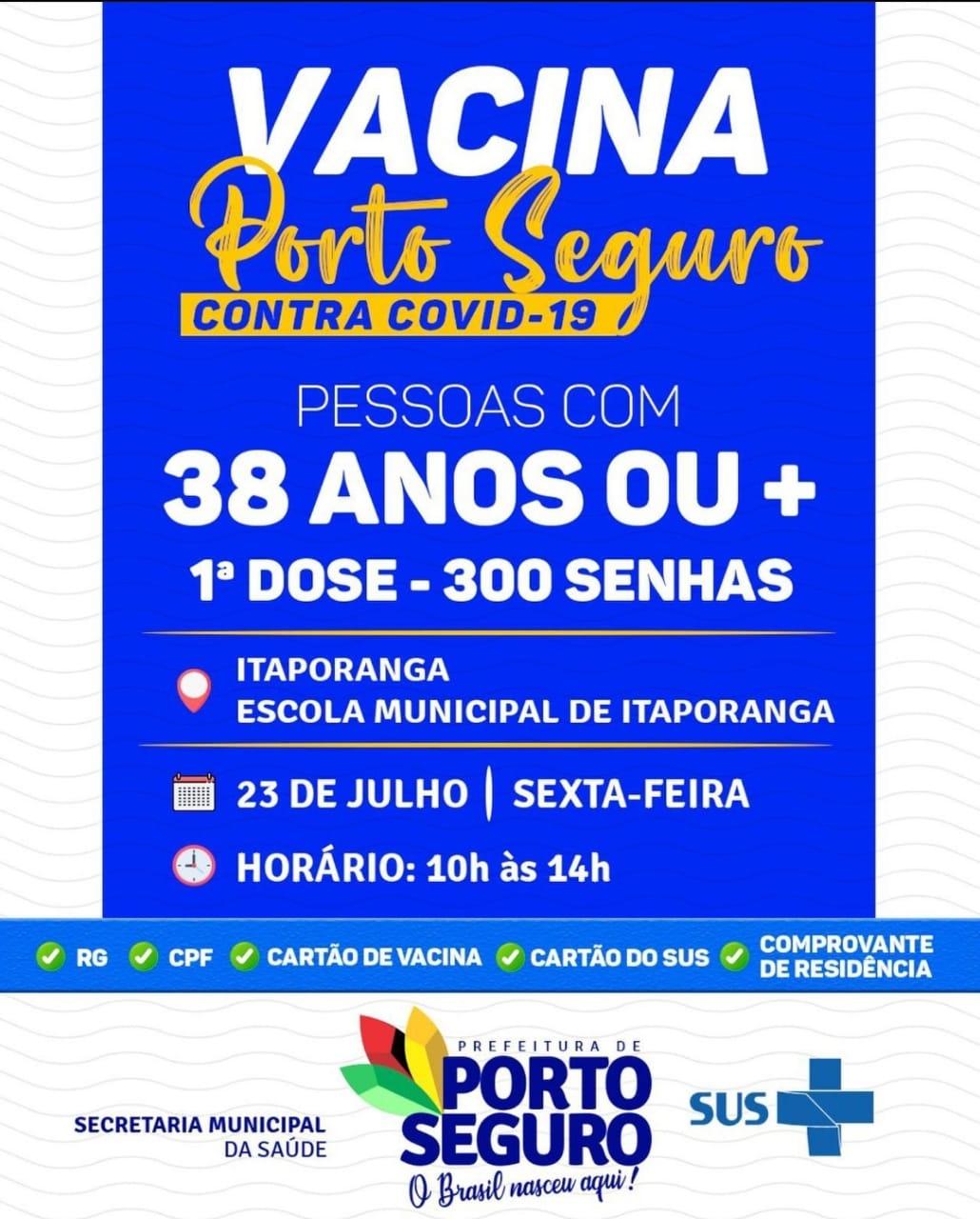 Vacina Porto Seguro contra Covid-19; cronograma de vacinação de 23 a 24 de julho 27
