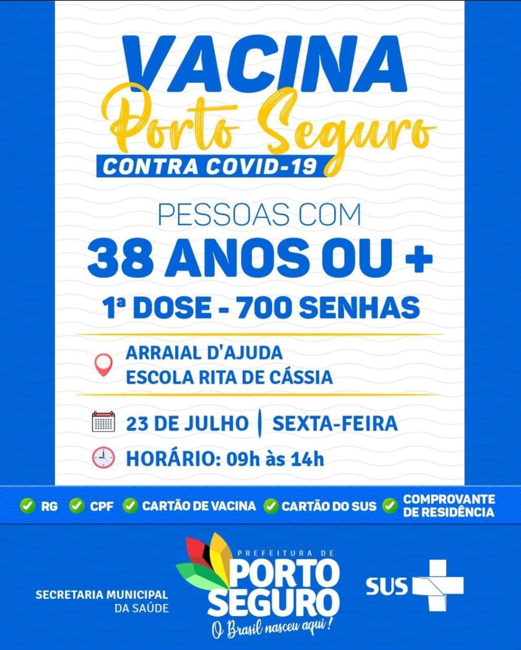 Vacina Porto Seguro contra Covid-19; cronograma de vacinação de 23 a 24 de julho 28