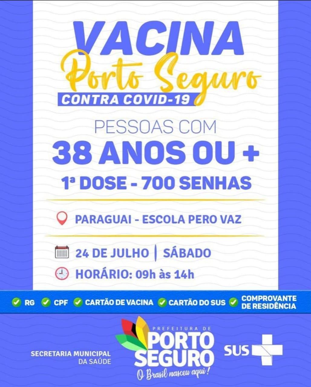 Vacina Porto Seguro contra Covid-19; cronograma de vacinação de 23 a 24 de julho 30