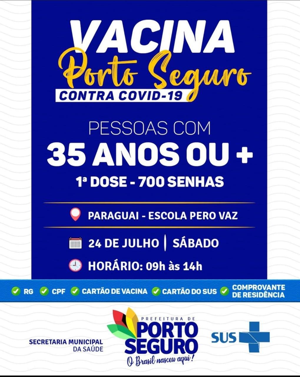 Vacina Porto Seguro contra Covid-19; cronograma de vacinação de 24 de julho 20