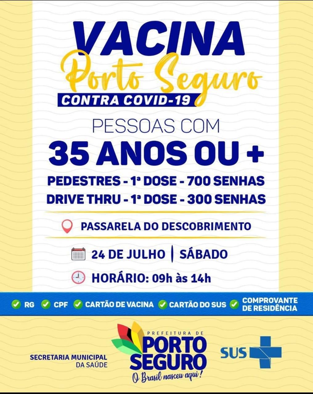Vacina Porto Seguro contra Covid-19; cronograma de vacinação de 24 de julho 21