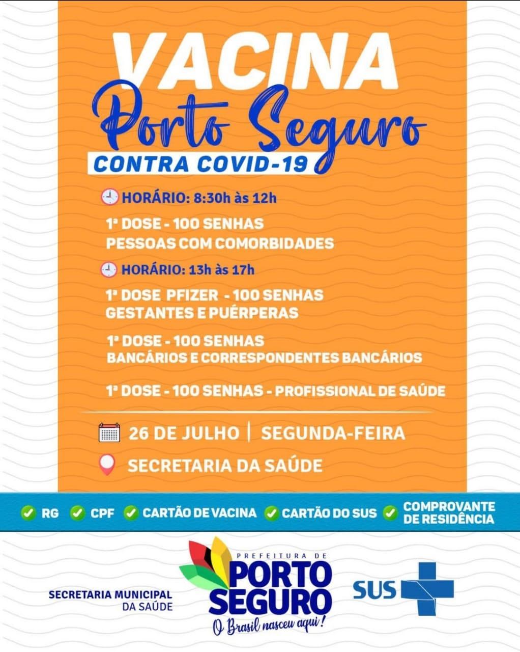 Vacina Porto Seguro contra Covid-19; cronograma de vacinação de 26 a 28 de julho 30
