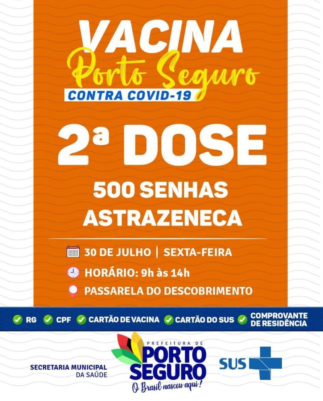 Vacina Porto Seguro contra Covid-19; cronograma de vacinação de 30 a 31 de julho 24