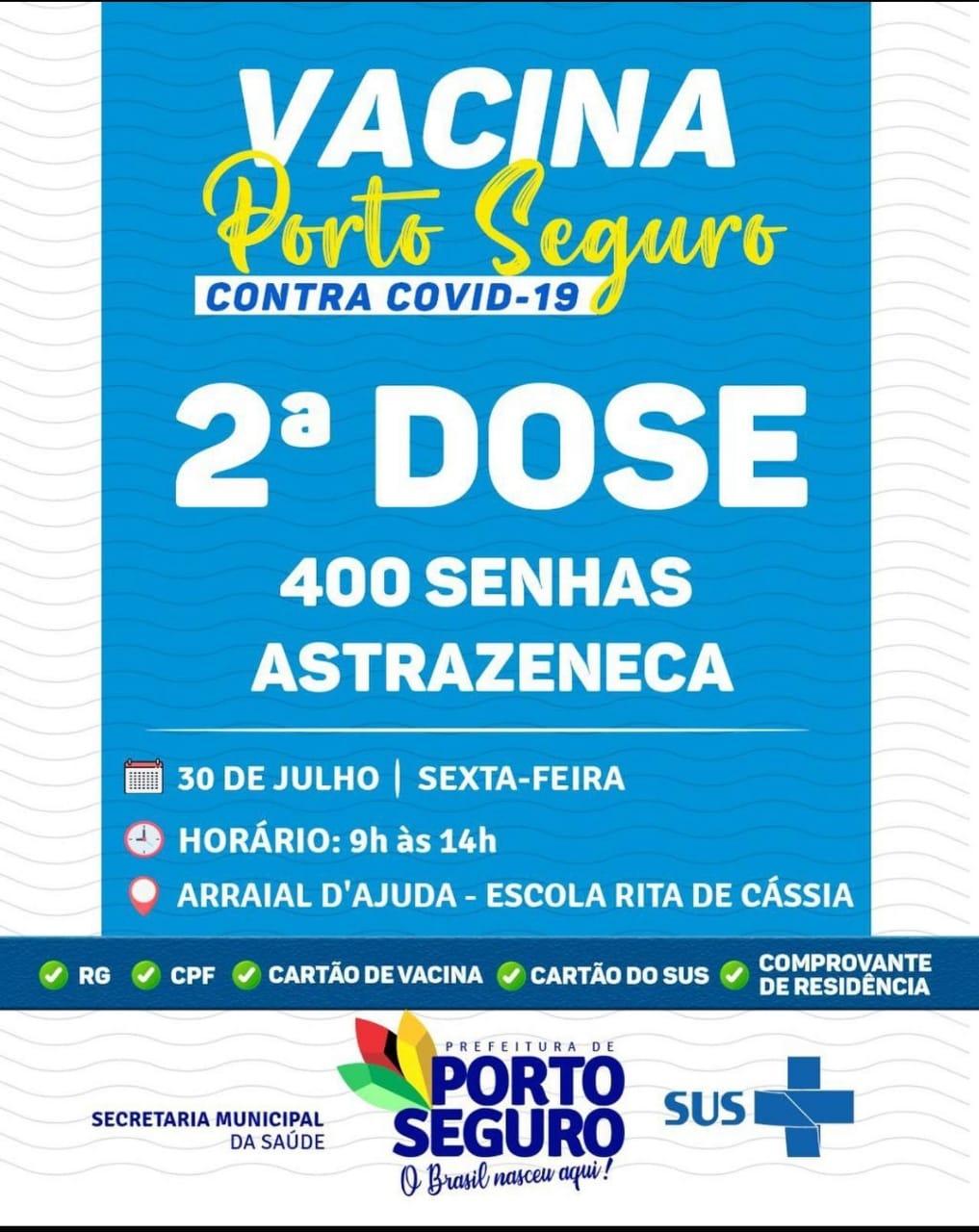 Vacina Porto Seguro contra Covid-19; cronograma de vacinação de 30 a 31 de julho 25