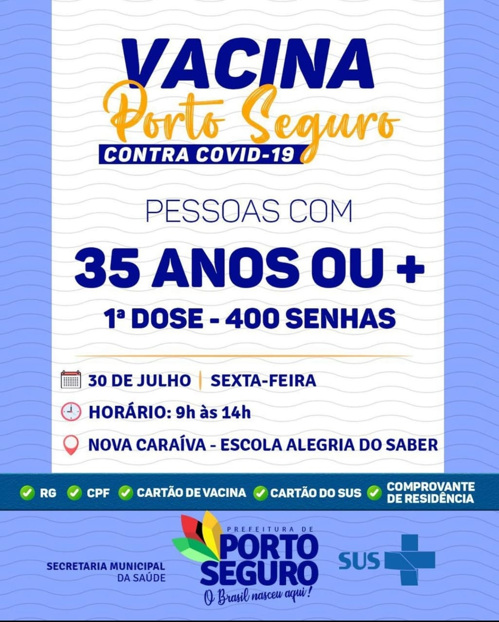 Vacina Porto Seguro contra Covid-19; cronograma de vacinação de 30 a 31 de julho 27