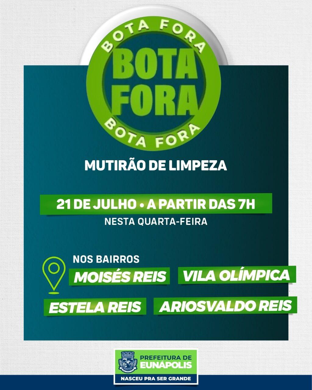 """Programa de limpeza """"Bota Fora"""" vai atender quatro bairros a partir desta semana em Eunápolis 18"""