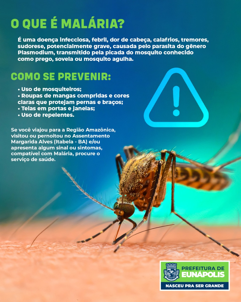 Prefeitura de Eunápolis reforça alerta à população sobre aumento de casos de malária na região 18
