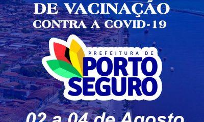 Vacina Porto Seguro contra Covid-19; cronograma de vacinação de 02 a 04 de Agosto 28