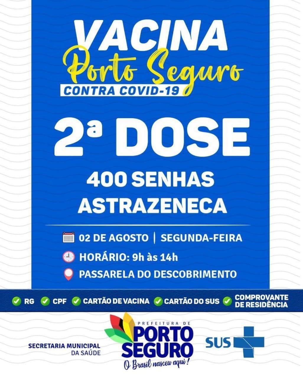 Vacina Porto Seguro contra Covid-19; cronograma de vacinação de 02 a 04 de Agosto 33