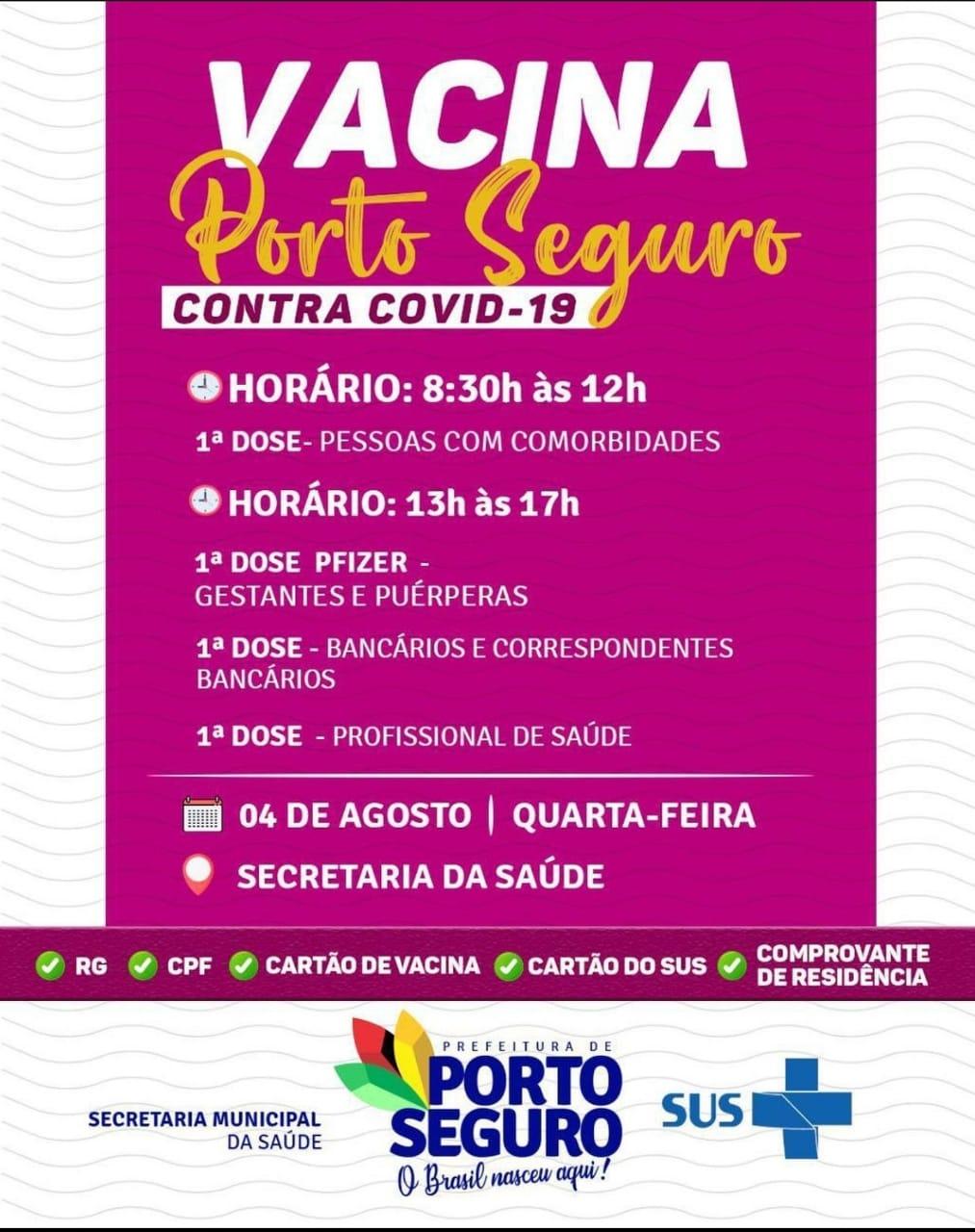 Vacina Porto Seguro contra Covid-19; cronograma de vacinação de 02 a 04 de Agosto 37
