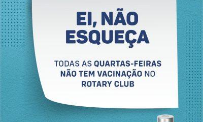 Secretaria de Saúde informa que não há vacinação as quartas-feiras no Rotary Club 26