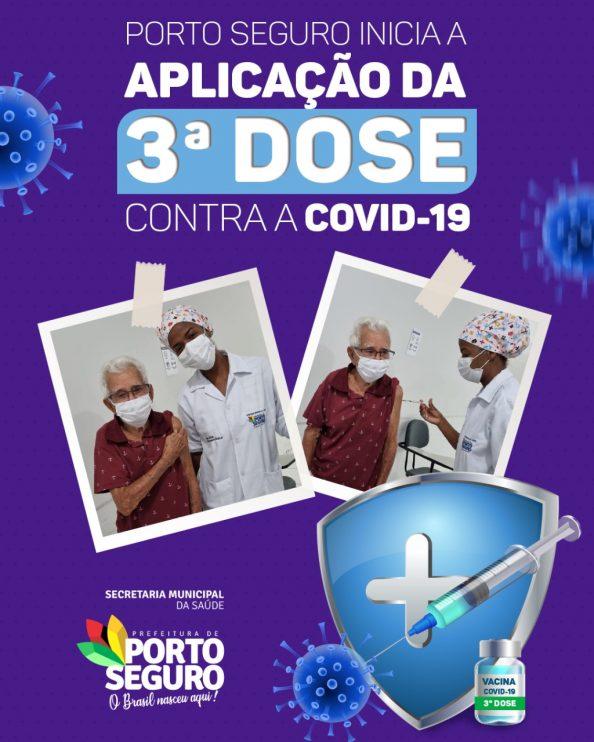 PORTO SEGURO INICIA A APLICAÇÃO DA 3ª DOSE CONTRA A COVID-19 23
